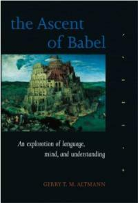 The ascent of Babel: an exploration of language, mind, and understanding
