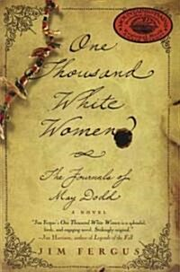 One Thousand White Women: The Journals of May Dodd (Paperback, 3)