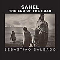 Sahel: The End of the Road (Hardcover)