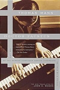 Doctor Faustus: The Life of the German Composer Adrian Leverkuhn as Told by a Friend (Paperback)