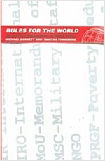 Rules for the World: International Organizations in Global Politics (Paperback)
