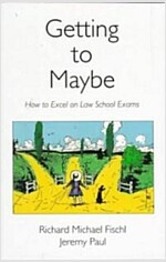 Getting to Maybe (Paperback)