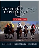 Venture Capital and Private Equity : A Casebook (Hardcover, 5th Edition)