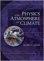 Physics of the Atmosphere and Climate (Hardcover, 2 Revised edition)