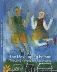 The developing person through childhood and adolescence 9th ed