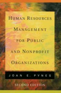 Human resources management for public and nonprofit organizations 2nd ed