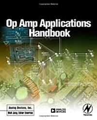 Op Amp Applications Handbook (Paperback)