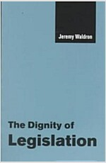 The Dignity of Legislation (Paperback)