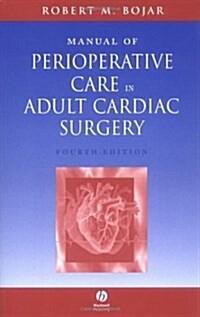 [중고] Manual Of Perioperative Care In Adult Cardiac Surgery (Paperback, 4th)