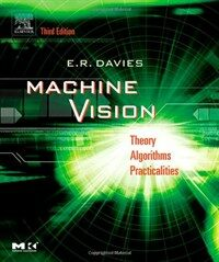 Machine vision: theory, algorithms, practicalities 3rd ed