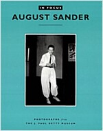 In Focus: August Sander: Photographs from the J. Paul Getty Museum (Paperback)