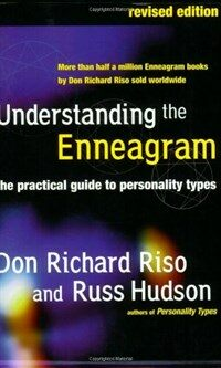 Understanding the enneagram : the practical guide to personality types Rev. ed