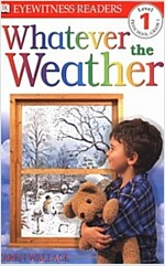 DK Readers L1: Whatever the Weather (Paperback)