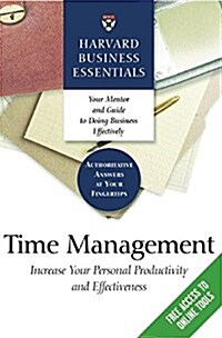 Time Management: Increase Your Personal Productivity and Effectiveness (Paperback)