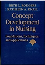 Concept Development in Nursing : Foundations, Techniques, and Applications (Paperback, 2 Revised edition)