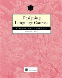 Designing language courses : a guide for teachers