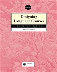 Designing Language Courses (Paperback)