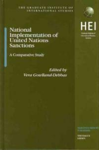 National implementation of United Nations sanctions: a comparative study