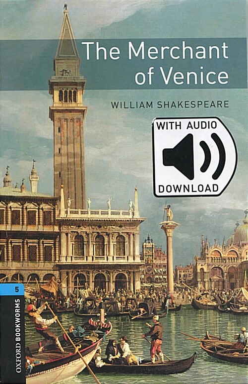 Oxford Bookworms Library: Level 5:: The Merchant of Venice audio pack (Package)