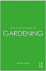 The Psychology of Gardening (Paperback)