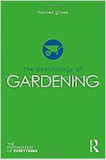 The Psychology of Gardening (Hardcover)