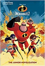 Incredibles 2: The Junior Novelization (Disney/Pixar the Incredibles 2) (Paperback)