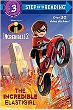 The Incredible Elastigirl (Disney/Pixar the Incredibles 2) (Paperback)