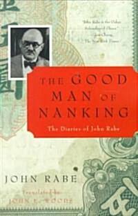 The Good Man of Nanking: The Diaries of John Rabe (Paperback)