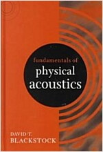 Fundamentals of Physical Acoustics (Hardcover)