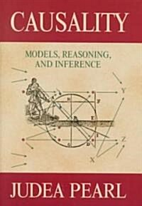 Causality : Models, Reasoning, and Inference (Hardcover)