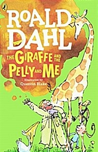 The Giraffe, the Pelly and Me (Prebound, Bound for Schoo)