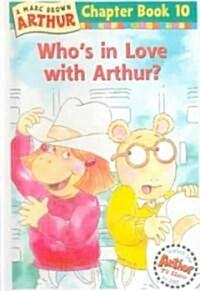 Whos in Love With Arthur? (Prebind)