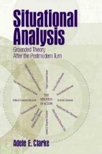 Situational analysis : grounded theory after the postmodern turn