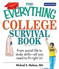 The Everything College Survival Book (Paperback, Updated)