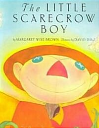 The Little Scarecrow Boy (Paperback, Reprint)