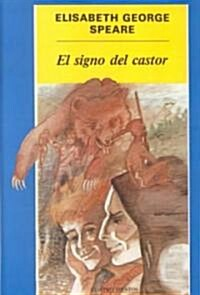 El Signo Del Castor / the Sign of the Beaver ()