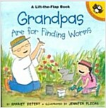 Grandpas Are for Finding Worms (Paperback)