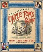 The Annotated Uncle Tom's Cabin (Hardcover, 1st)
