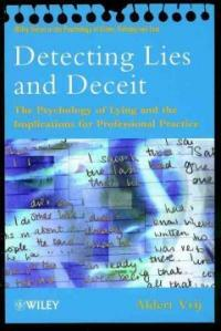 Detecting lies and deceit : the psychology of lying and the implications for professional practice