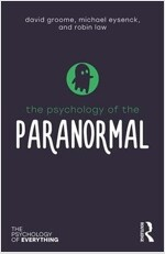 THE PSYCHOLOGY OF THE PARANORMAL (Paperback)