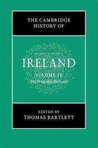 The Cambridge History of Ireland: Volume 4, 1880 to the Present (Hardcover)