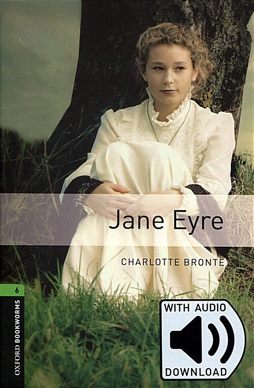 Oxford Bookworms Library: Level 6:: Jane Eyre audio pack (Paperback with MP3 download card )