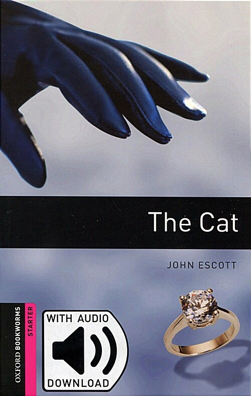 Oxford Bookworms Library: Starter Level:: The Cat (Paperback with MP3 download card )