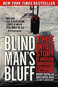 Blind Mans Bluff: The Untold Story of American Submarine Espionage (Paperback)