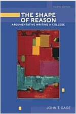 The Shape of Reason: Argumentative Writing in College (Paperback, 4, Revised)