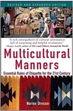 Multicultural Manners: Essential Rules of Etiquette for the 21st Century (Paperback, Revised and Exp)