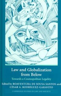 Law and globalization from below : towards a cosmopolitan legality