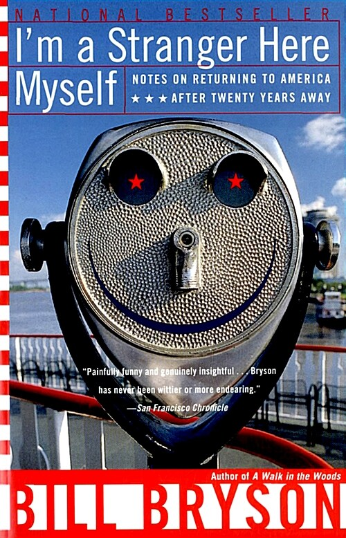 Im a Stranger Here Myself: Notes on Returning to America After 20 Years Away (Paperback)