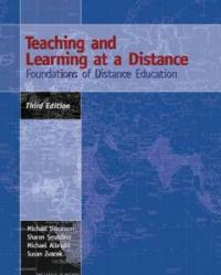 Teaching and learning at a distance : foundations of distance education 3rd ed