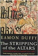 The Stripping of the Altars: Traditional Religion in England, 1400-1580, Second Edition (Paperback, 2, Revised)